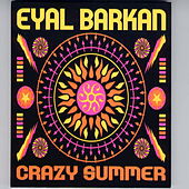Crazy Summer by Eyal Barkan