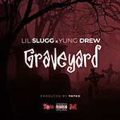 Graveyard (feat. Yung Drew) de Lil Slugg
