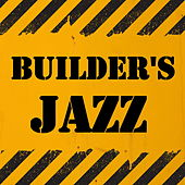 Builder's Jazz de Various Artists