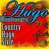 Country Hugo Style by Hugo Montenegro