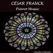 César Franck: Piano Music by Claudio Colombo
