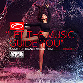 Let The Music Guide You (ASOT 950 Anthem) (Remixes) de Armin Van Buuren