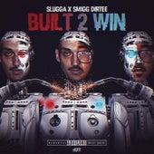 Built 2 Win de Young Slugga