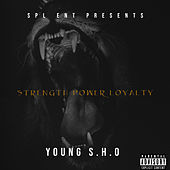 Strength Power Loyalty by Young Sho