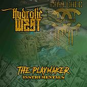 The Playmaker Instrumentals by Hydrolic West
