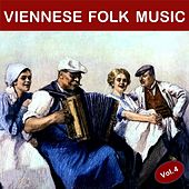 Viennese Folk Music, Vol. 4 di Various Artists