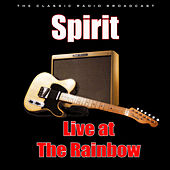 Live at The Rainbow (Live) van Spirit