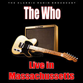 Live in Massachussetts (Live) de The Who