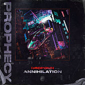 Annihilation by Dropgun