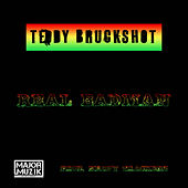 Real Badman von Teddy Bruckshot