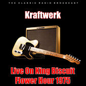Live On King Biscuit Flower Hour 1975 (Live) van Kraftwerk