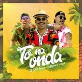 Tô na Onda by MC Alejandro Davi Kneip