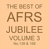 THE BEST OF AFRS JUBILEE, Vol. 3 No. 139 & 168 von Various Artists