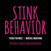 Stink Behavior (DJ Puffy & Scratch Master Road Mix) von Teddy Rhymez