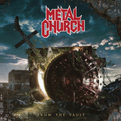 From the Vault by Metal Church