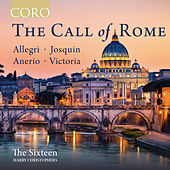 The Call of Rome von The Sixteen