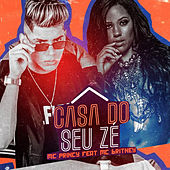 Casa do Seu Zé by Mc Princy