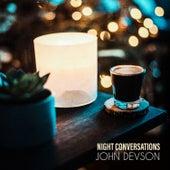 Night Conversations by John Devson