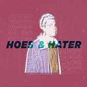 Hoes & Hater by Der Luchs