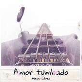Amor tumbado (Cover) de Maiky López