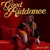 Good Riddance by Natasha Elise