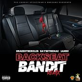 Backseat Bandit (Remix) [feat. Iamsu! & SaySoTheMac] by DrakeO The Ruler