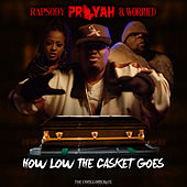 How Low The Casket Goes (feat. Rapsody & B. Worried) de Prayah