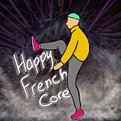 Happy Frenchcore von Pat Z