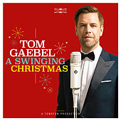 A Swinging Christmas von Tom Gaebel