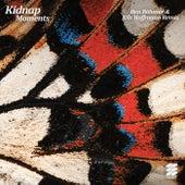 Moments (Ben Böhmer & Nils Hoffmann Remix) van Kidnap