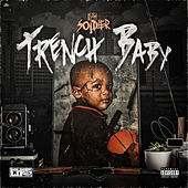Trench Baby by Luh Soldier