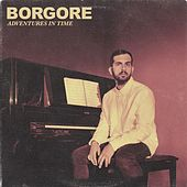 Adventures In Time by Borgore