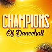 Champions of Dancehall de Various Artists