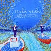 Simone Guimarães e Carlos Di Jaguarão - Sinhá-Vida de Carlos Di Jaguarão