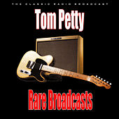 Rare Broadcasts (Live) de Tom Petty
