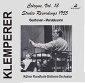 Klemperer Studio Recordings 1955: Cologne, Vol. 13 von Kölner Rundfunk Sinfonie Orchester