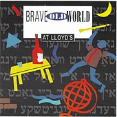 Brave Old World at Lloyd's by Brave Old World