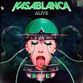 Alive by Kasablanca