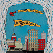 Misunderstood de William Clark Green