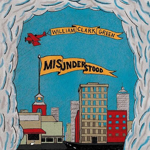 Misunderstood by William Clark Green