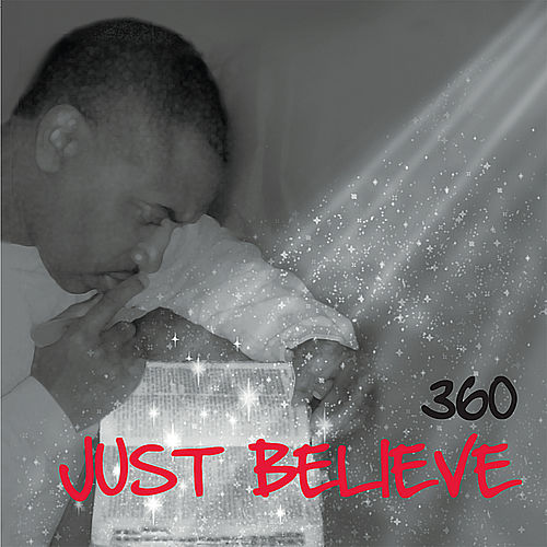 Just Believe by 360
