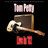 Live in '82 (Live) de Tom Petty