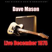Live December 1975 (Live) von Dave Mason