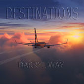 Destinations by Darryl Way
