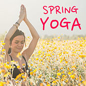 Spring Yoga by Various Artists