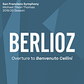 Berlioz: Overture to Benvenuto Cellini by San Francisco Symphony