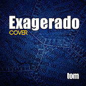 Exagerado (Cover) de Tom Oficial