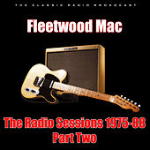 The Radio Sessions 1975-88 - Part Two (Live) de Fleetwood Mac