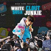 Clout Junkie by White $osa