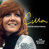 You're Sensational (Matt Pop Remixes) van Cilla Black